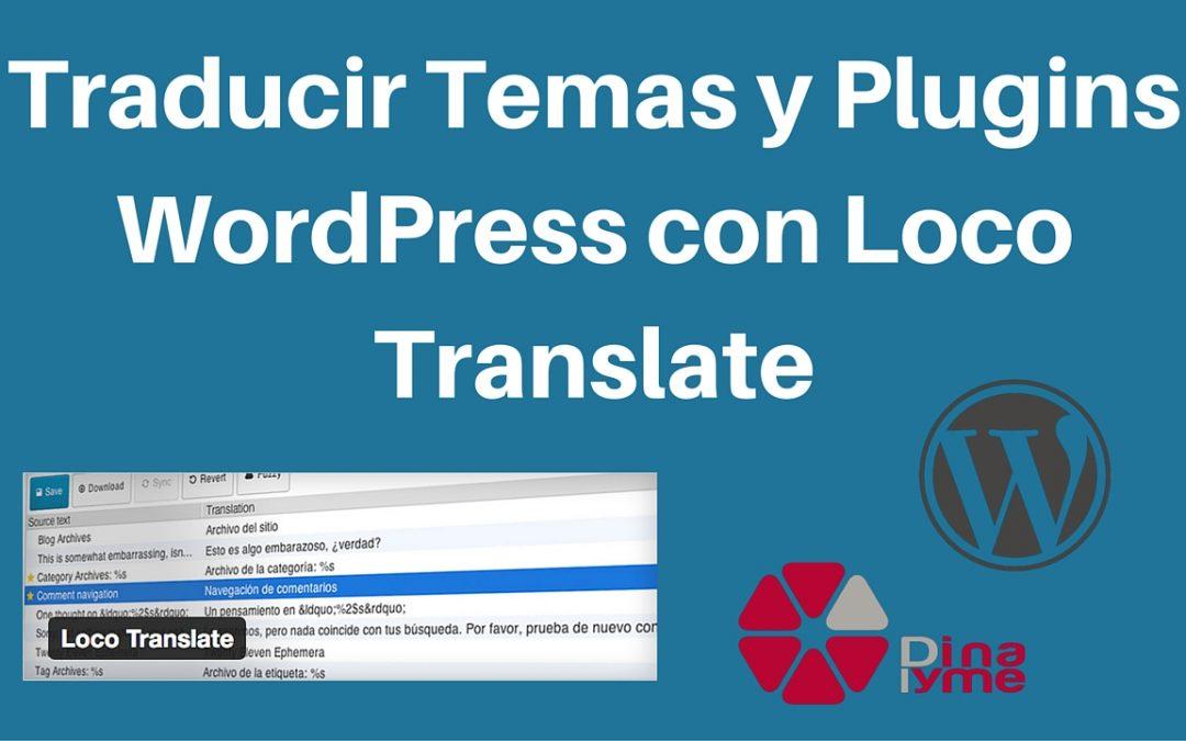 Traducir Temas y Plugins WordPress con Loco Translate
