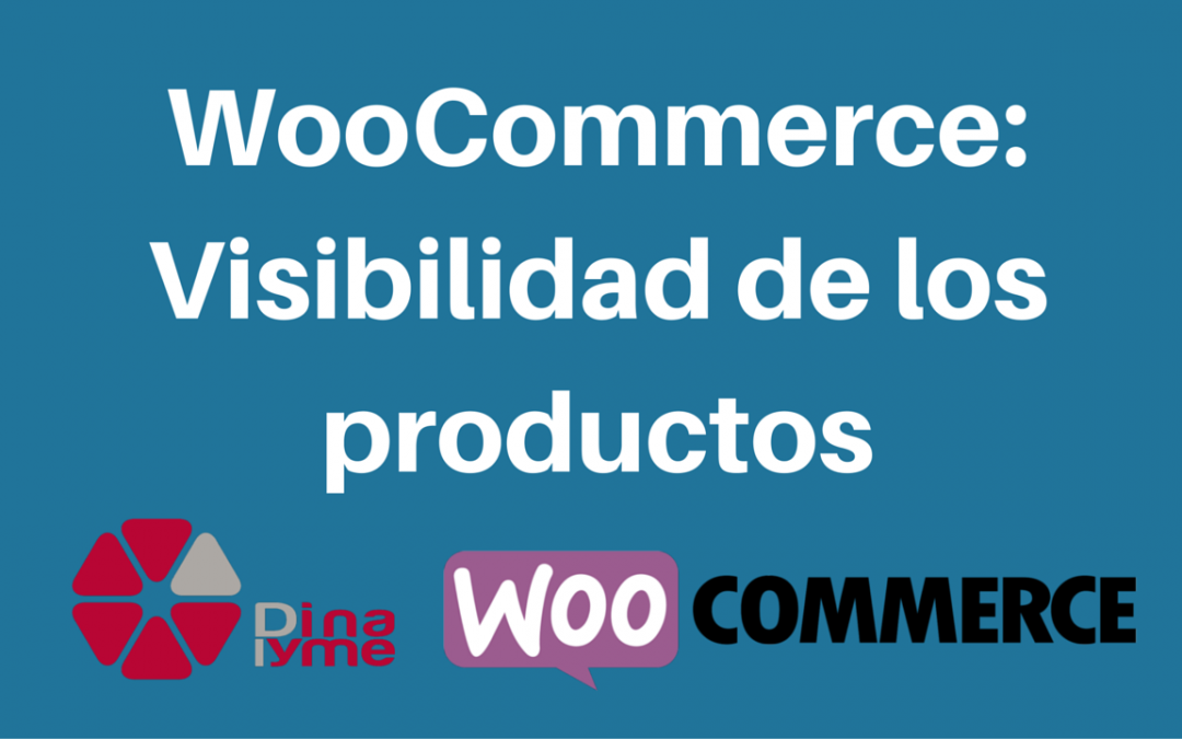 WooCommerce: Visibilidad de algunos productos
