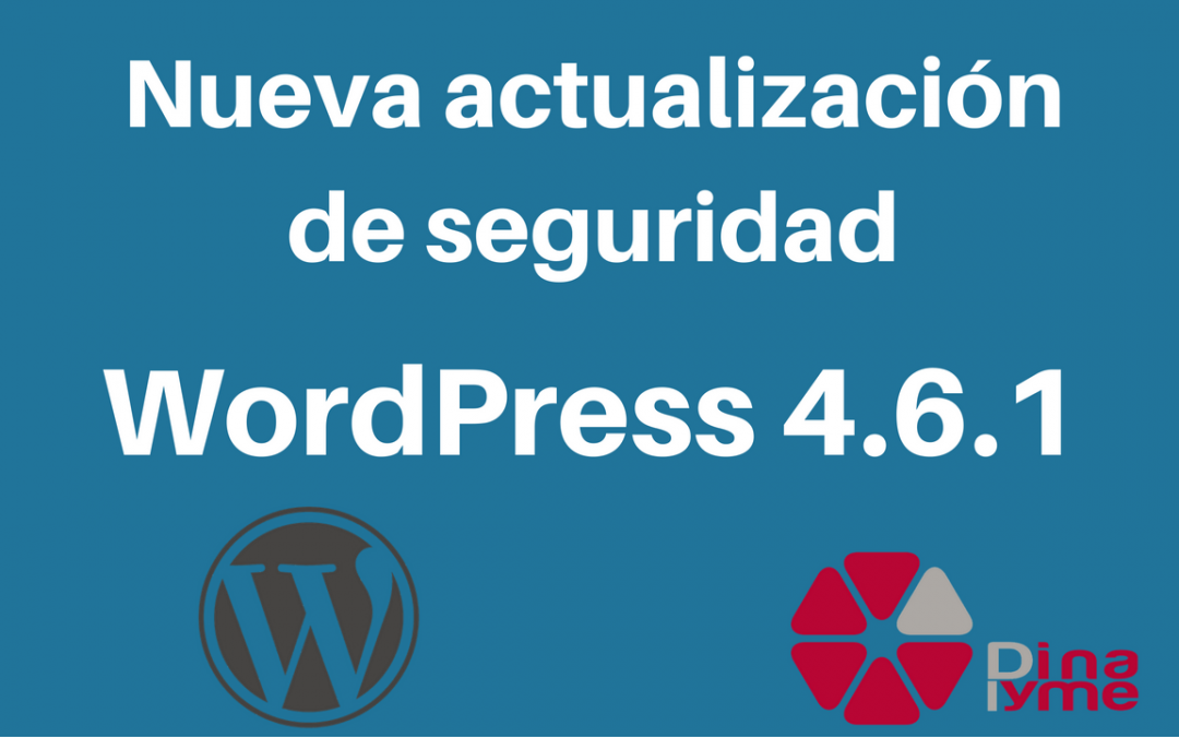 Actualización de seguridad WordPress 4.6.1